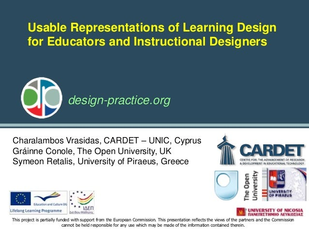 design-practice.org This project is partially funded with support from the European Commission. This presentation reflects...