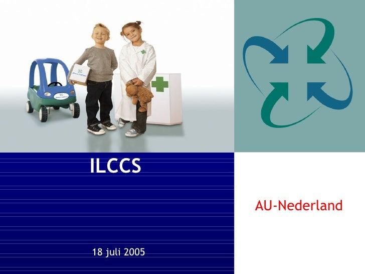 18 juli 2005 ILCCS AU-Nederland