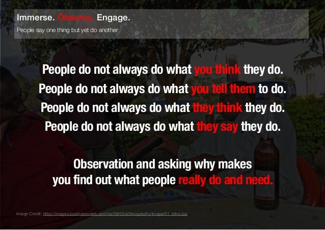 People do not always do what you think they do.People do not always do what you tell them to do.People do not always do wh...