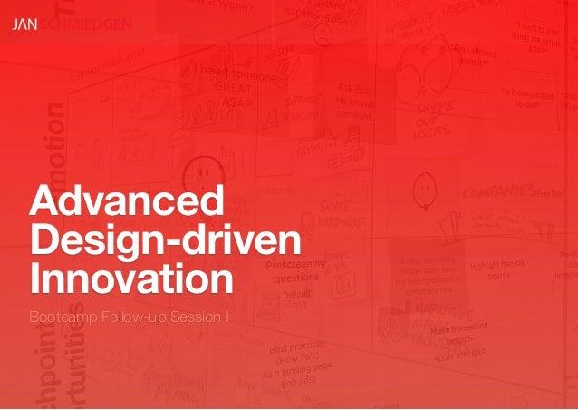 AdvancedDesign-drivenInnovationBootcamp Follow-up Session I