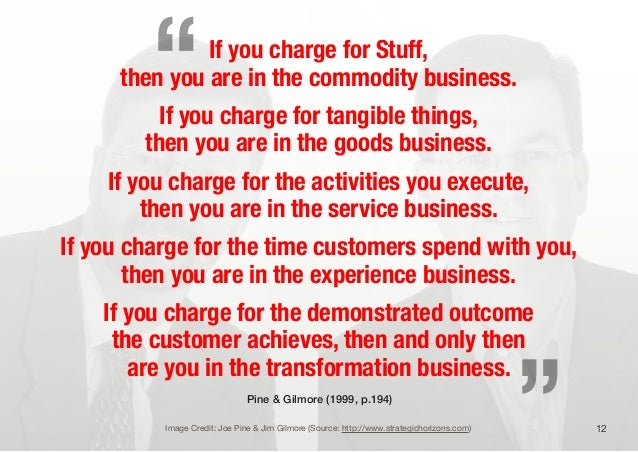 If you charge for Stuff,then you are in the commodity business.If you charge for tangible things,then you are in the goods...