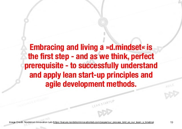 19Embracing and living a »d.mindset« isthe first step - and as we think, perfectprerequisite - to successfully understanda...