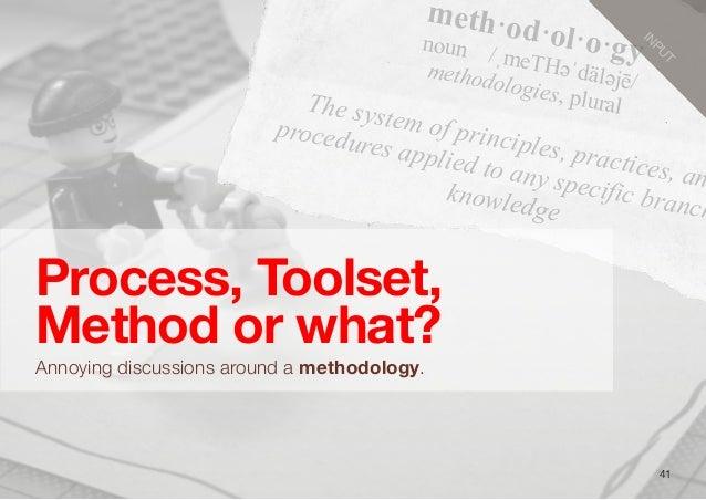 meth·od·ol·o·gynoun/ˌmeTH#ˈdäl#jē/methodologies, pluralThe system of principles, practices, anprocedures applied to any ...