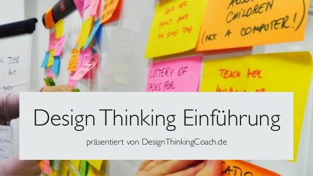 Design Thinking Einführung  präsentiert von DesignThinkingCoach.de