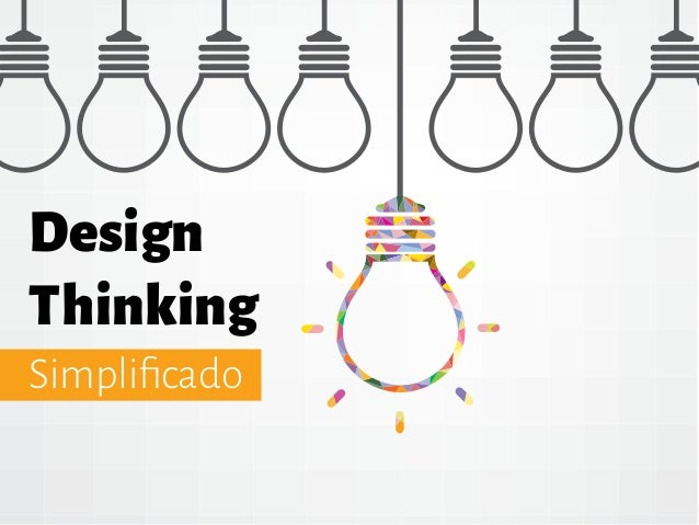 Design Thinking Simplificado