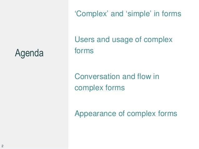 Design tips for complex forms by @cjforms 2013 Slide 2