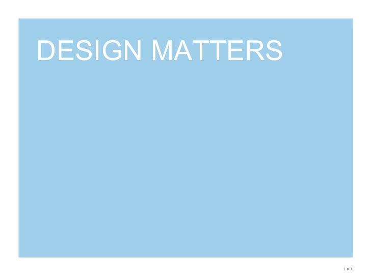 DESIGN MATTERS<br />