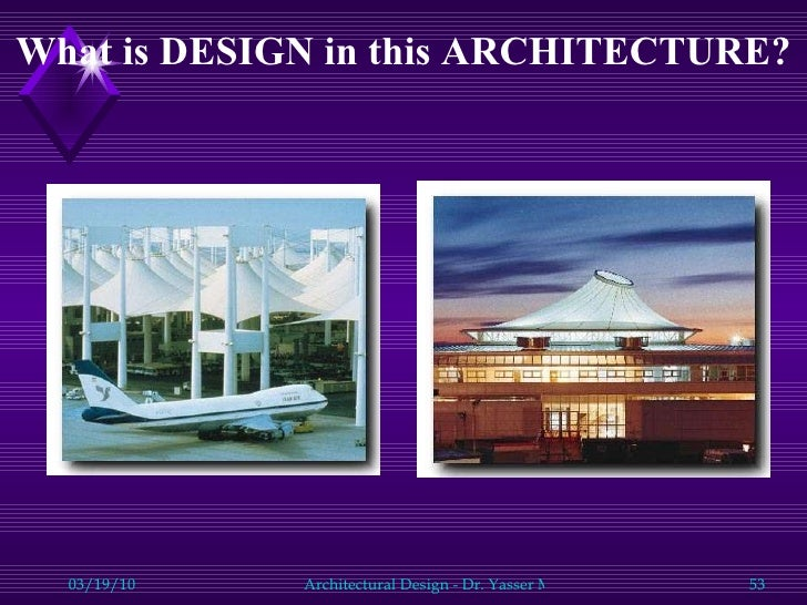What Is DESIGN In This ARCHITECTURE?