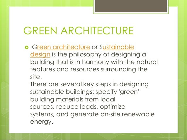Architecture Design Philosophy green building and architecture