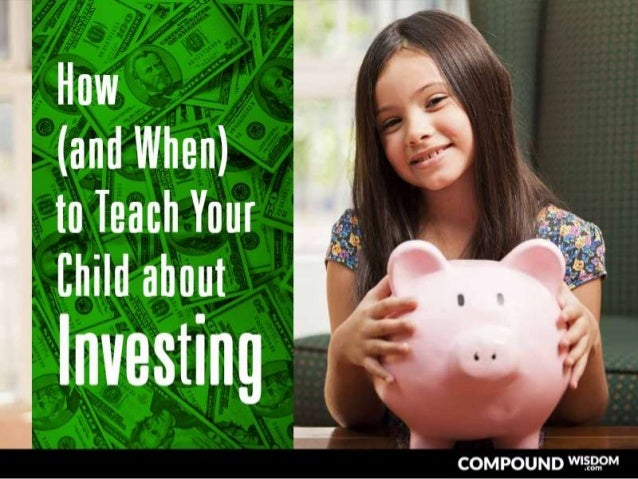 How and When to Teach Your Child About Investing