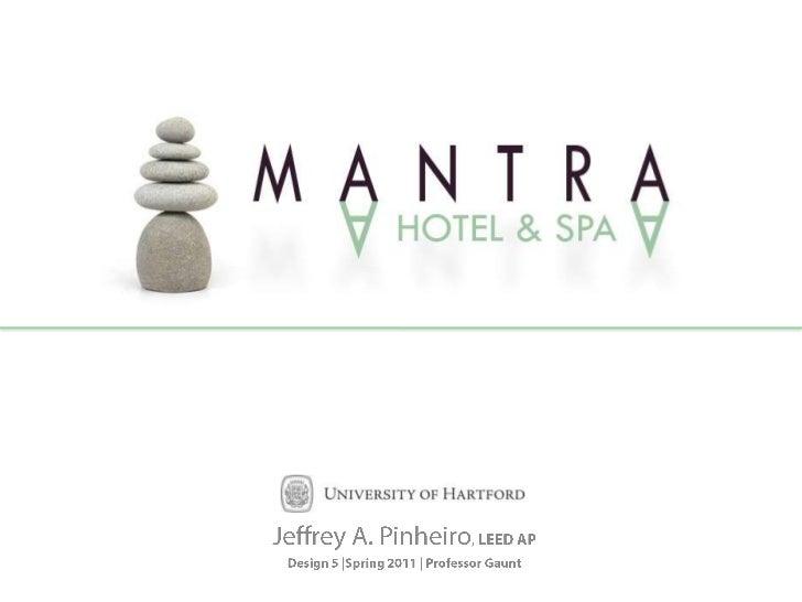 Jeffrey A. Pinheiro, LEED AP<br />Design 5 |Spring 2011 | Professor Gaunt<br />