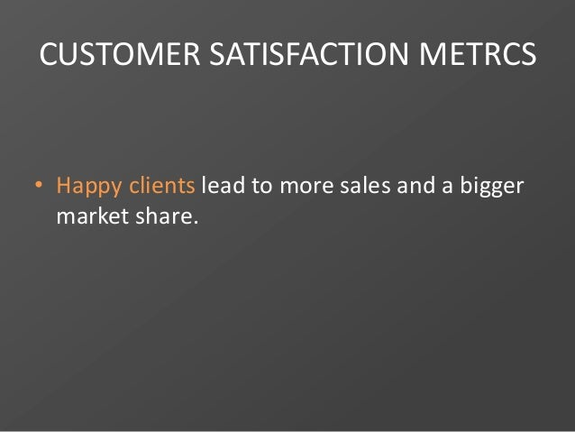 Design a better business strategy with customer satisfaction indicators Slide 2