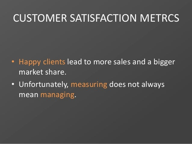 Design a better business strategy with customer satisfaction indicators Slide 3