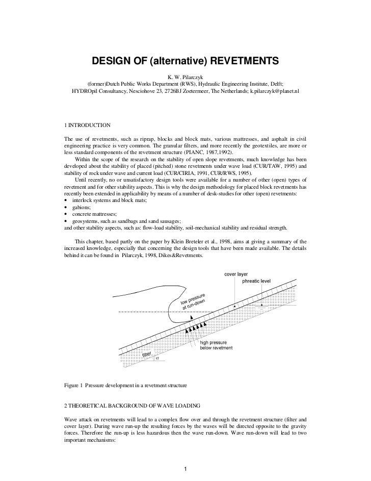 DESIGN OF (alternative) REVETMENTS                                         K. W. Pilarczyk       (former)Dutch Public Work...