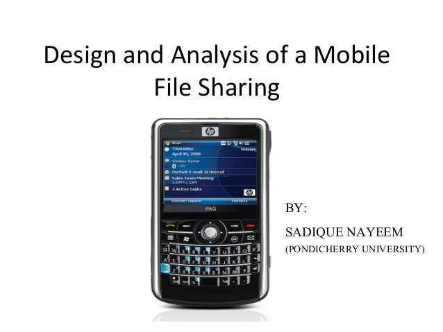 b323b8cfb9a Design and analysis of a mobile file sharing system for opportunistic  networks
