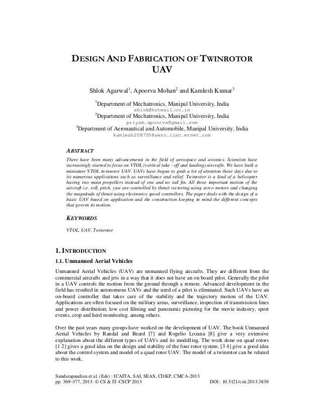 DESIGN AND FABRICATION OF TWINROTOR UAV Shlok Agarwal1, Apoorva Mohan2 and Kamlesh Kumar3 1  Department of Mechatronics, M...