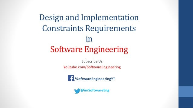 Design and Implementation Constraints Requirements in Software Engineering Subscribe Us Youtube.com/SoftwareEngineering /S...