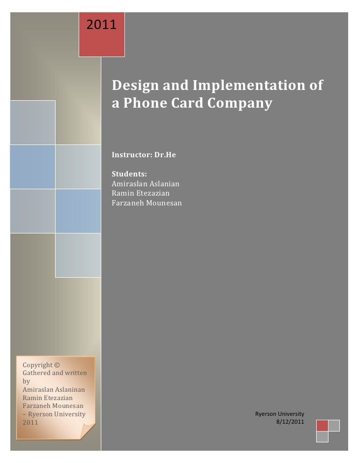 2011                       Design and Implementation of                       a Phone Card Company                       I...