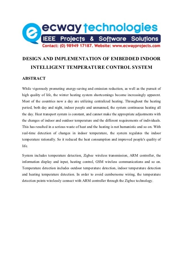 DESIGN AND IMPLEMENTATION OF EMBEDDED INDOOR        INTELLIGENT TEMPERATURE CONTROL SYSTEMABSTRACTWhile vigorously promoti...
