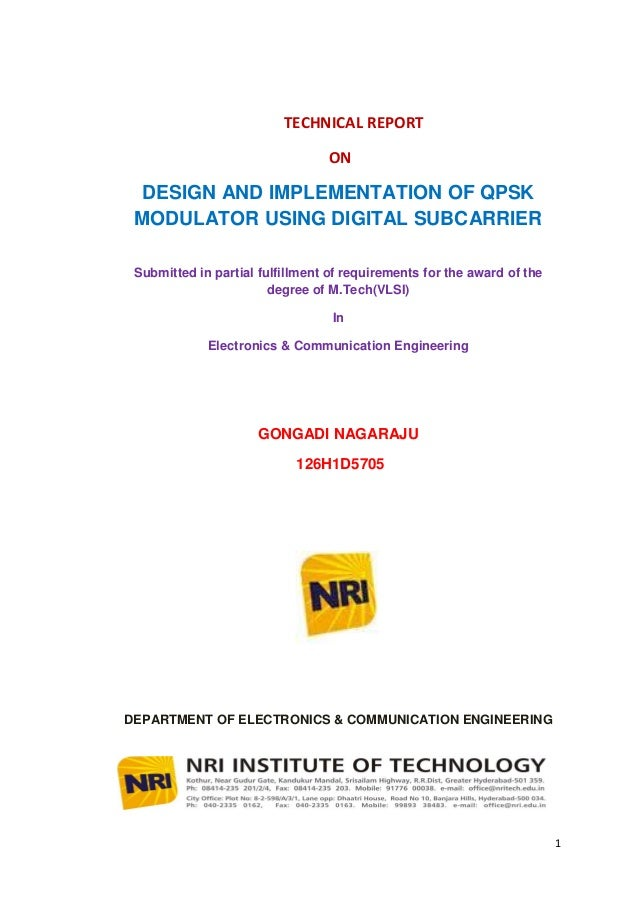 TECHNICAL REPORT                                 ON  DESIGN AND IMPLEMENTATION OF QPSK MODULATOR USING DIGITAL SUBCARRIER ...