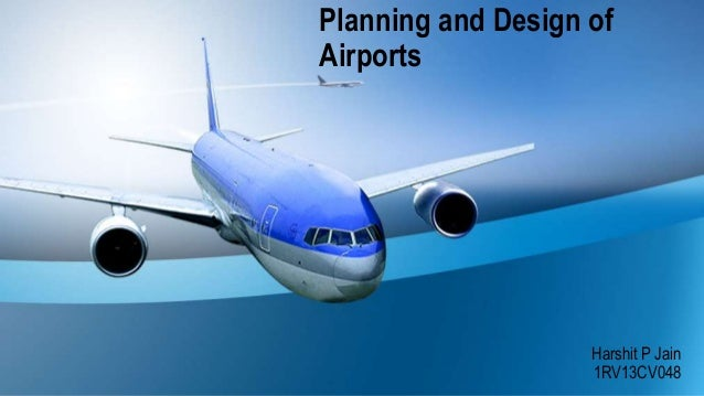 Design And Planning Of Airport