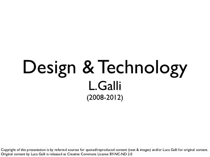 Design & Technology                                                          L.Galli                                      ...