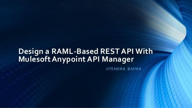 RAML Based API With MuleSoft Anypoint API Manager
