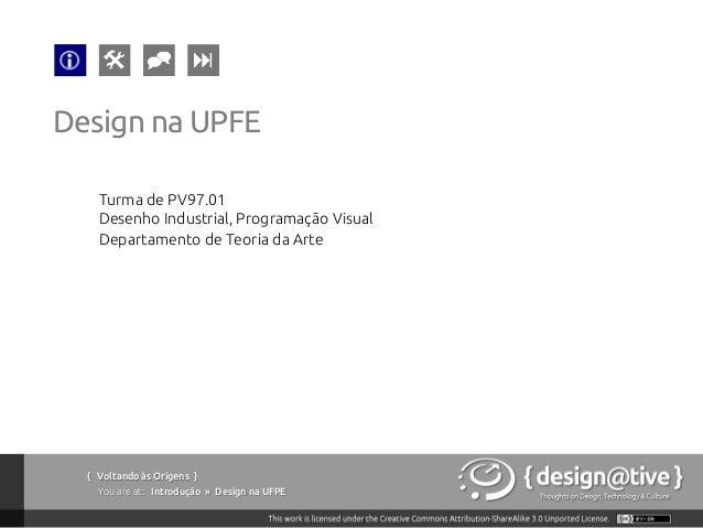 Voltando às Origens: Conversa com alunos da UPFE / UNICAP Slide 3