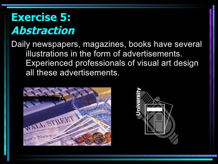 <ul><li>Daily newspapers, magazines, books have several illustrations in the form of advertisements. Experienced professio...