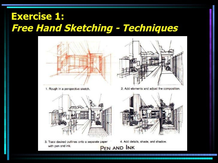 Exercise 1: Free Hand Sketching - Techniques