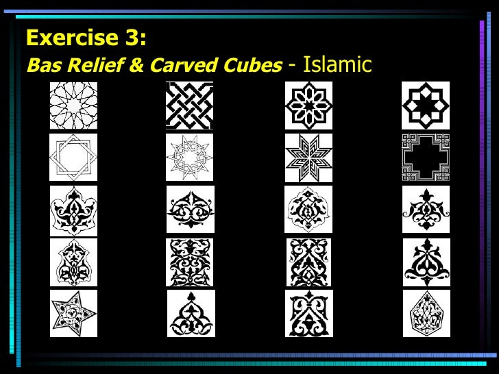 Exercise 3: Bas Relief & Carved Cubes  - Islamic