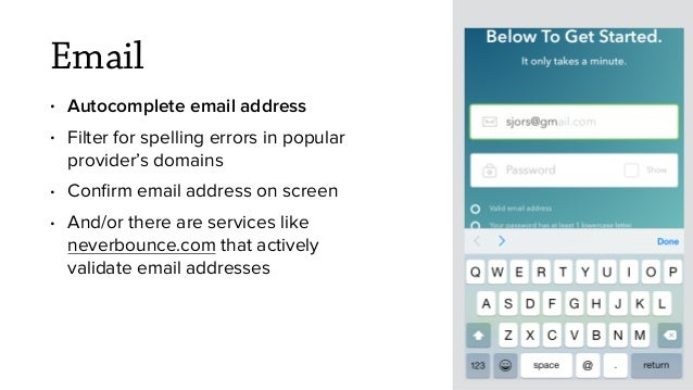 Email • Autocomplete email address • Filter for spelling errors in popular provider's domains • Confirm email address on sc...