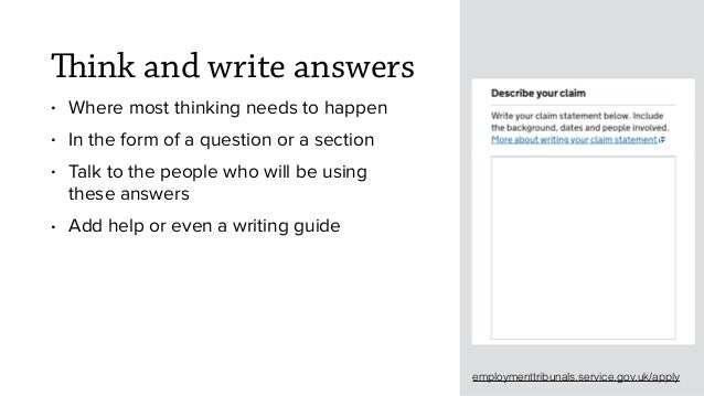 Think and write answers • Where most thinking needs to happen • In the form of a question or a section • Talk to the peopl...