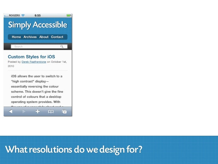 What resolution ranges do we design for?