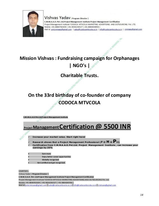 Mission Vishvas : Fundraising campaign for Orphanages   NGO's   Charitable Trusts.  On the 33rd birthday of co-founder of ...