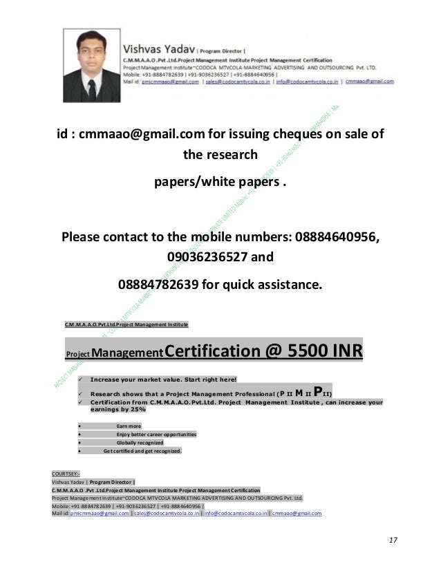 id : cmmaao@gmail.com for issuing cheques on sale of the research papers/white papers .  Please contact to the mobile numb...