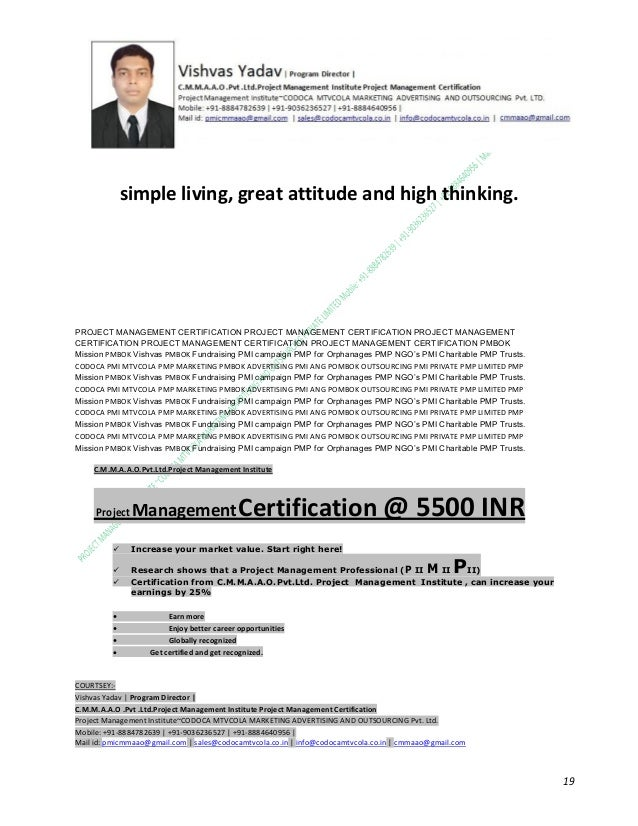 simple living, great attitude and high thinking.  PROJECT MANAGEMENT CERTIFICATION PROJECT MANAGEMENT CERTIFICATION PROJEC...