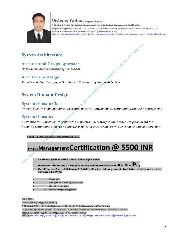 System Architecture Architectural Design Approach Describe the architectural design approach.  Architecture Design Provide...