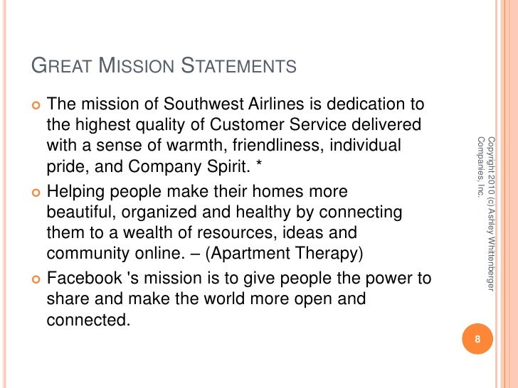 southwest airlines the vision mission statement and goals objectives Don't underestimate that value of a mission statement in your corporate strategy process  it's time that mission statements and vision  southwest airlines: .
