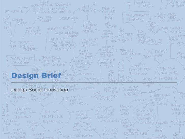 Design BriefDesign Social InnovationH   C   D                           1