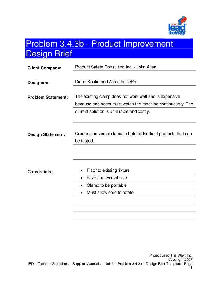 Problem 3.4.3b - Product ImprovementDesign BriefClient Company:              Product Safety Consulting Inc. - John AllenDe...
