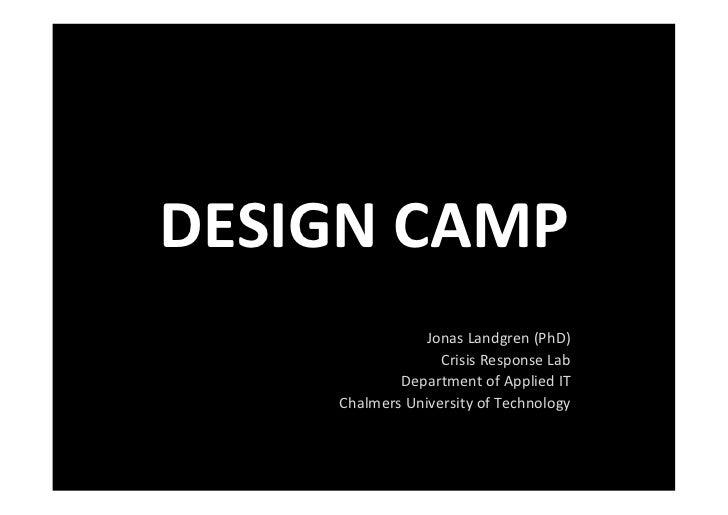 DESIGN CAMP                                                                         Jonas Landgren (PhD)      ...
