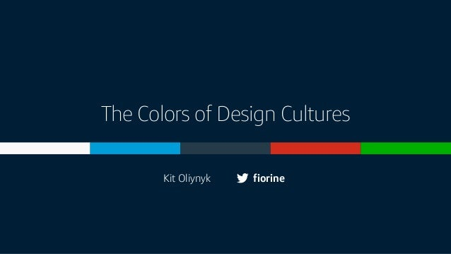 The Colors of Design Cultures fiorineKit Oliynyk