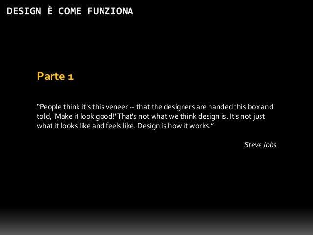 Design è come funziona: introduzione allo sviluppo per dispositivi mobili Slide 3