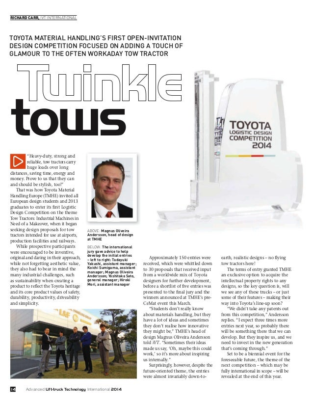 14 tows RICHARD CARR, IVT INTERNATIONAL TOYOTA MATERIAL HANDLING'S FIRST OPEN-INVITATION DESIGN COMPETITION FOCUSED ON ADD...