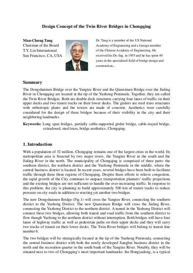 Design Concept of the Twin River Bridges in Chongqing Man-Chung Tang Chairman of the Board T.Y. Lin International San Fran...