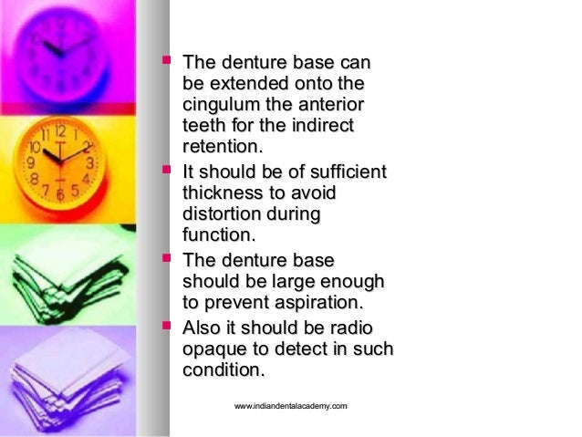  The denture base canThe denture base can be extended onto thebe extended onto the cingulum the anteriorcingulum the ante...