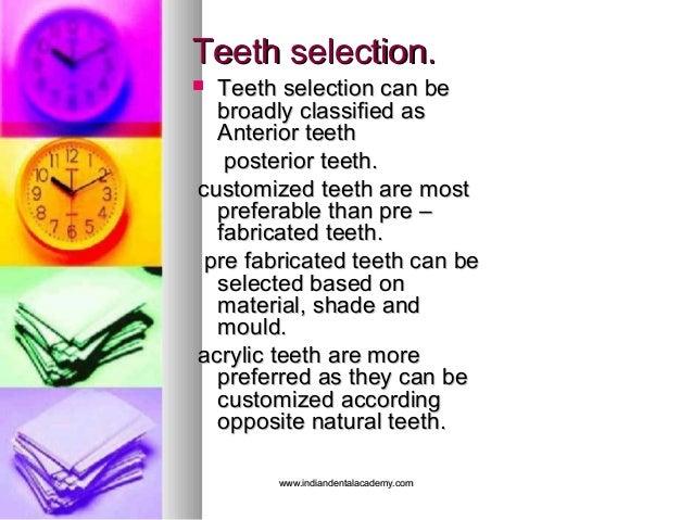 Teeth selection.Teeth selection.  Teeth selection can beTeeth selection can be broadly classified asbroadly classified as...
