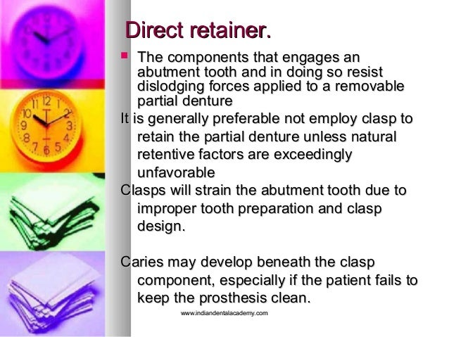 Direct retainer.Direct retainer.  The components that engages anThe components that engages an abutment tooth and in doin...