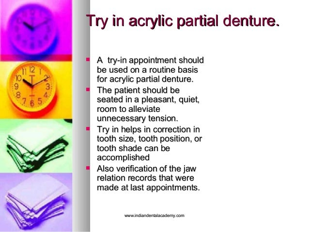 Try in acrylic partial denture.Try in acrylic partial denture.  A try-in appointment shouldA try-in appointment should be...